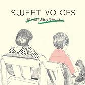 SWEET VOICES -GENTLE BOYFRIENDS-