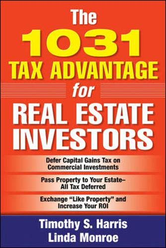 Download The 1031 Tax Advantage for Real Estate Investors 0071478965