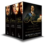 The Romanovs - Box Set: Peter the Great, Catherine the Great, Nicholas and Alexandra: The story of the Romanovs (English Edition)