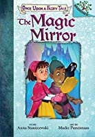 The Magic Mirror (Once upon a Fairy Tale)