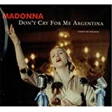 Don't Cry for Me Argentina by Madonna (1997-02-11) 【並行輸入品】