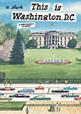 This is Washington, D.C.: A Children's Classic (This Is...travel) 画像