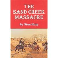 The Sand Creek Massacre (English Edition)