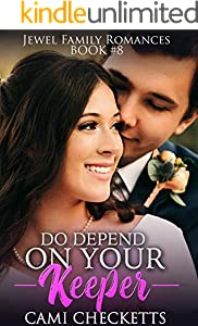 Do Depend on Your Keeper (Jewel Family Romance Book 8) (English Edition)