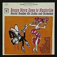 Bossa Nova Goes to Nashville by Harold Bradley (2015-05-03)