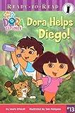 Dora Helps Diego! (Dora the Explorer Ready-to-Read)