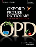 Oxford Picture Dictionary English-Spanish: Bilingual Dictionary - Canadian Edition. Vocabulary development program.