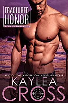 Fractured Honor (Crimson Point Series Book 1) by [Cross, Kaylea]