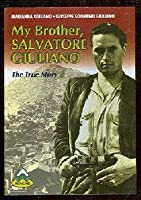 My Brother, Salvatore Giuliano: The True Story