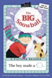 The Big Snowball (All Aboard Reading: A Picture Reader)