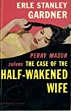 The Case of the Half-Wakened Wife (Perry Mason Series Book 27) (English Edition)