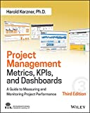Project Management Metrics, KPIs, and Dashboards: A Guide to Measuring and Monitoring Project Performance 画像