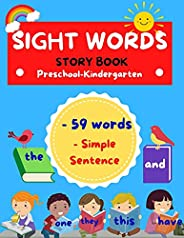 Sight Words Story Book: Preschool Kindergarten 59 Words Simple Sentence