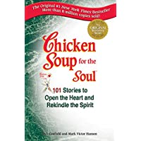 Chicken Soup for the Soul: Stories to Open the Heart and Rekindle the Spirit (English Edition)