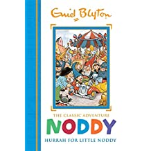 Noddy Classic Storybooks: Hurrah for Little Noddy: Book 2
