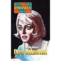 Raumschiff Promet - Von Stern zu Stern 20: Das Attentat (German Edition)