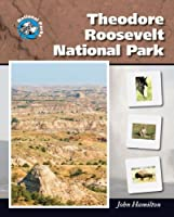 Theodore Roosevelt National Park (National Parks)