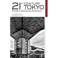 英文版 東京現代建築ガイド - Twenty-first Century Tokyo: A Guide to Contemporary Architecture