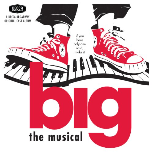 Big (1996 Original Broadway Cast Recording)