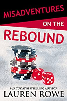 Misadventures on the Rebound (Misadventures Book 16) by [Rowe, Lauren]