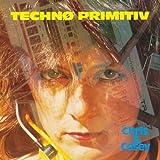 Techno Primitiv by Chris & Cosey (2012-05-23)
