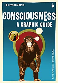 Introducing Consciousness: A Graphic Guide (Introducing...) by [Papineau, David]