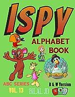 I Spy Alphabet Book: Alphabet Books: Activity Books For Kids (ABC)
