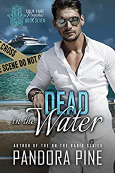 Dead in the Water (Cold Case Psychic Book 7) by [Pine, Pandora]