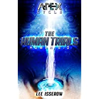 The Human Trials: The APEX Cycle #2 (Human2.0) (English Edition)