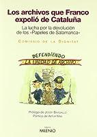 Los archivos que Franco expolió de Cataluña