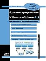 Administering Vmware Vsphere 4.1