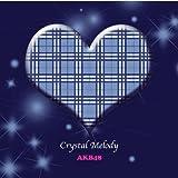 Crystal Melody AKB48作品集 ユーチューブ 音楽 試聴