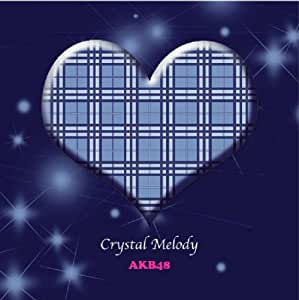 Crystal Melody AKB48作品集