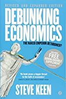 Debunking Economics: The Naked Emperor Dethroned?