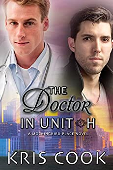 The Doctor in Unit H (Mockingbird Place Book 4) by [Cook, Kris]