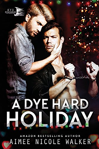 Download A Dye Hard Holiday (Curl Up and Dye Mysteries, #5) 1948273012