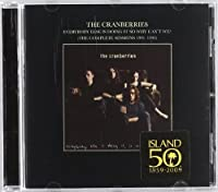 Everybody Else is Doing It So Why Can't We? (The Complete Sessions 1991-1993) by The Cranberries (2002-07-30)