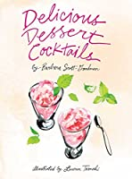 Delicious Dessert Cocktails