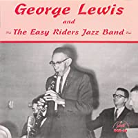 George Lewis & the Easy Riders Jazz Band