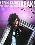 加藤和樹デビュー1周年記念ブック「BREAK!」