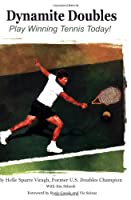 Dynamite Doubles: Play Winning Tennis Today