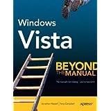 Windows Vista: Beyond the Manual (Btm (Beyond the Manual))