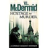 Hostage to Murder: Book 6