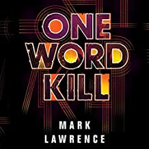 One Word Kill: Impossible Times, Book 1