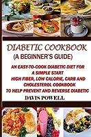 Diabetic Cookbook: A Beginner's Guide