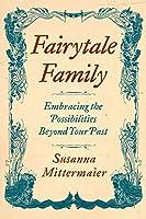 Fairytale Family