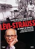 Levis Lévi-Strauss - Claude Lévi-Strauss par lui-même