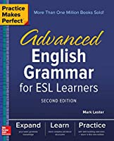Advanced English Grammar for ESL Learners (Practice Makes Perfect)