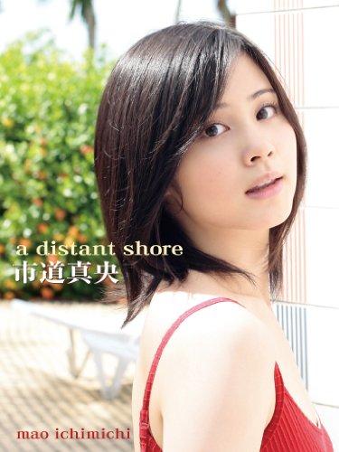 a distant shore/市道真央