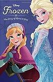 Frozen: The Story of Anna and Elsa (Disney Princess (Disney Press Unnumbered))